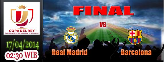 Final Copa del Rey 2014 - Real Madrid vs Barcelona