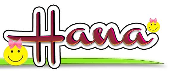 Namaku Hana dan artinya