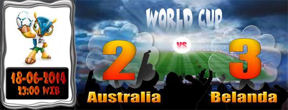 SKOR Piala Dunia 18 Juni 2014 - Australia 2 Belanda 3
