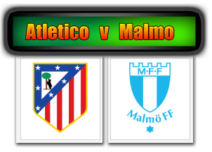 Atletico Madrid v Malmo FF